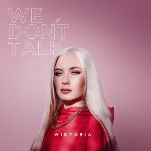 Wiktoria - We Don't Talk (Sweden NF, Melodifestivalen 2016, 2017, 2019)