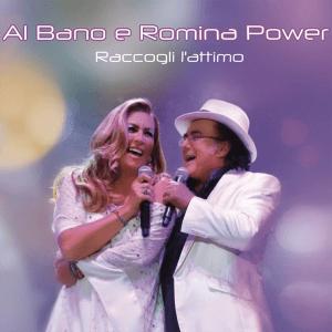 Al Bano & Romina Power - Raccogli l'attimo