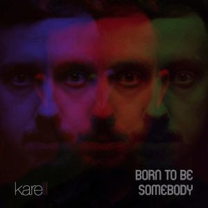 Karelll - Born To Be Somebody (Czech Republic NF, ESCZ 2020)