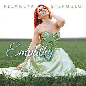 Pelageya Stefoglo – Empathy