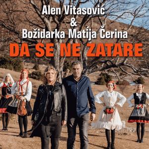 Alen Vitasović & B. Matija Čerina – Da se ne zatare