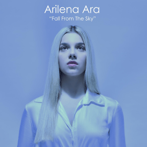 Arilena Ara - Fall From The Sky