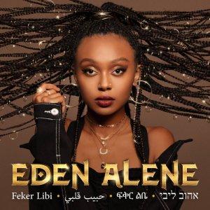 Eden Alene - Feker Libi