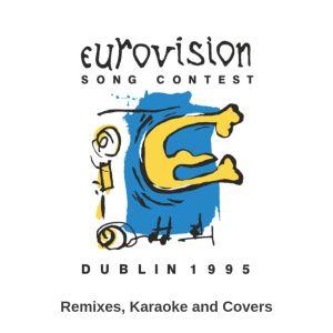 Eurovision 1995 (Remixes, Karaoke and Covers) (escbeat.com)
