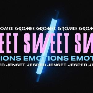 Gromee snd Jesper Jenset - Sweet Emotions