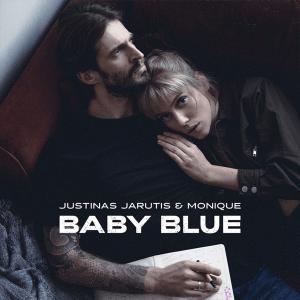 Justinas Jarutis & Monique - Baby blue (laukiam)
