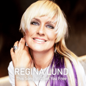 Regina Lund - This Song Will Set You Free