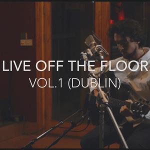 Ryan O'Shaughnessy - Live Off The Floor Vol.1 (Dublin) (EP)