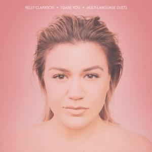 Kelly Clarkson - I Dare You (Global Virtual Performance feat. Blas Cantó and Maya Buskila)