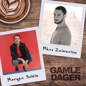 Morgan Sulele & Måns Zelmerlöw - Gamle Dager