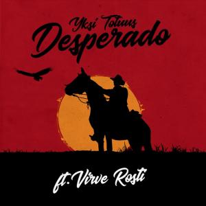 Yksi Totuus ft. Virve Rosti - Desperado