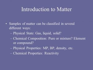 Introduction of the Matter