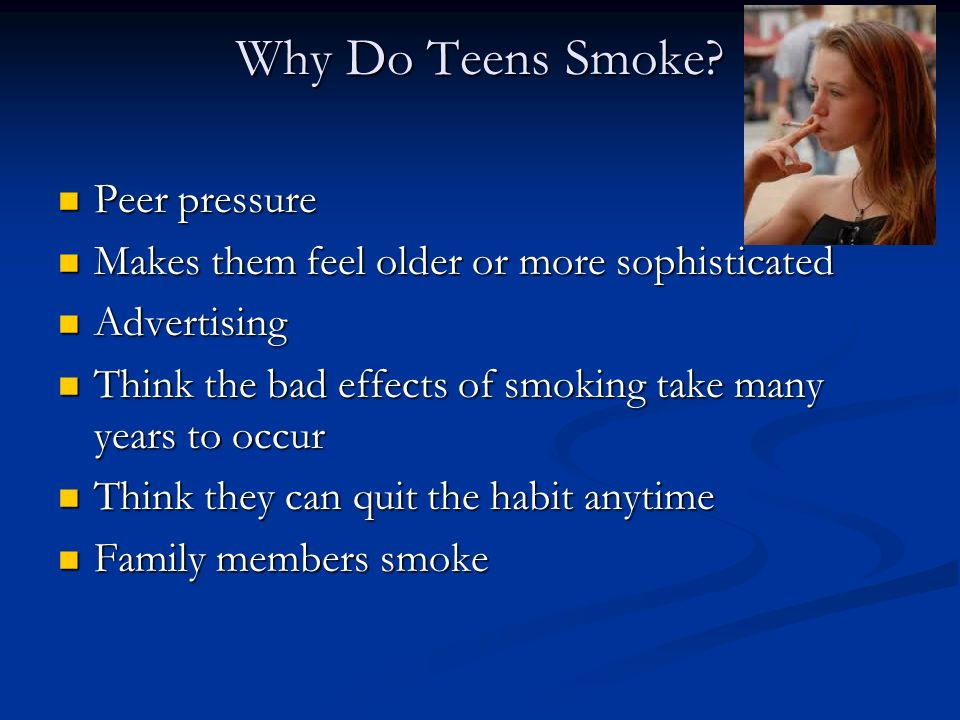Have thought why do teens smoke