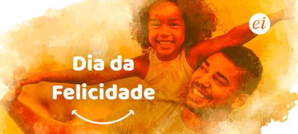 dia-internacional-da-felicidade