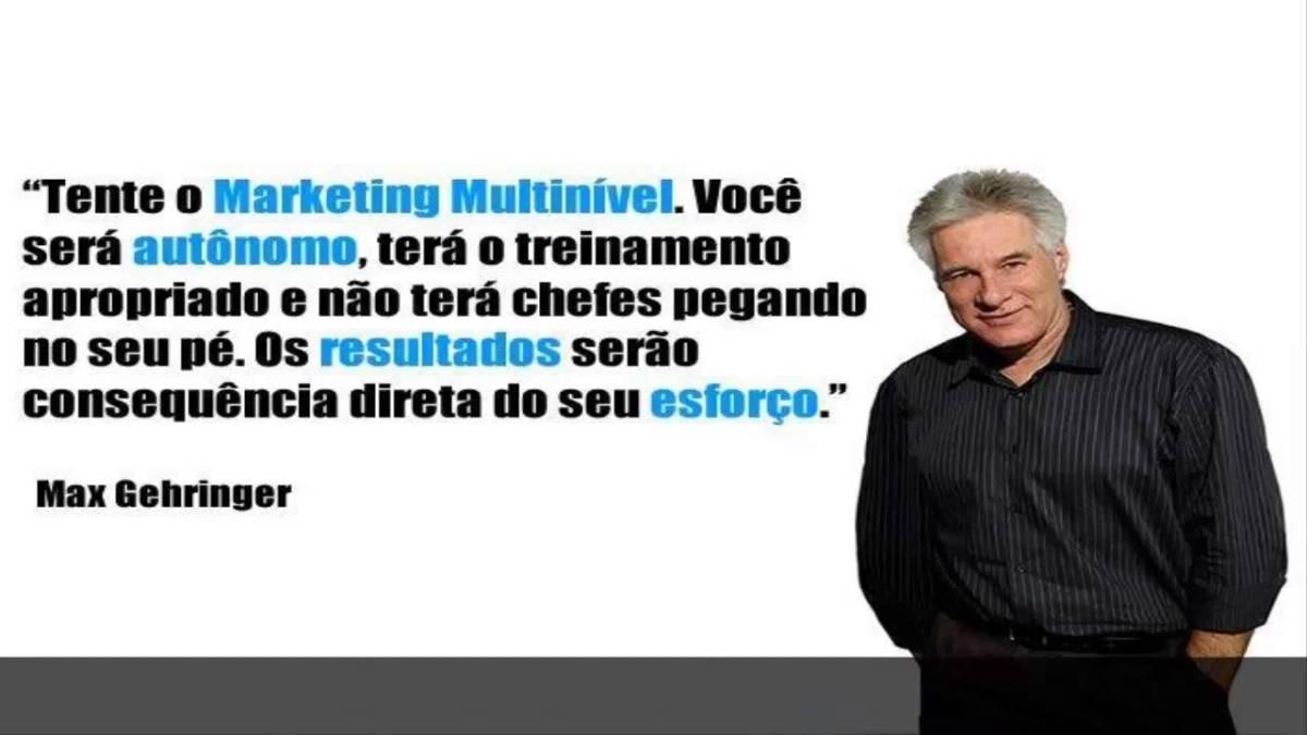 marketing Multinível - Max Gehringer