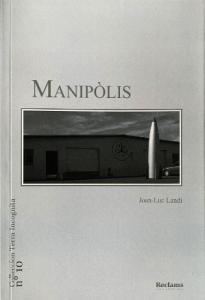 Librairies gasconnes - Jean-Luc Landi - Manipolis (Reclams)