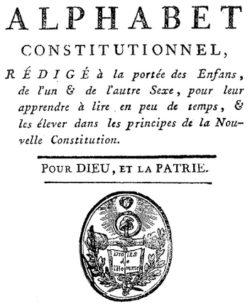 Alphabet constitutionnel (1793) pour les régents de la Révolution