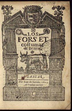 Los fors, et costumas de Bearn. Édition de 1625