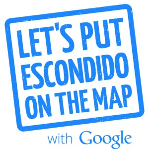 Lets Put Escondido on the Map with Google