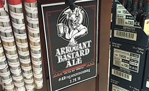 Posters advertising the arrival of Stone Brewing began appearing last week across the state of Arkansas, including this one at Liquor World in Fayetteville.