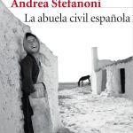 """La nostalgia tiene nombre propio (#reseña: """"La abuela civil española"""")"""