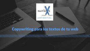 Copywriting para los textos de tu web.