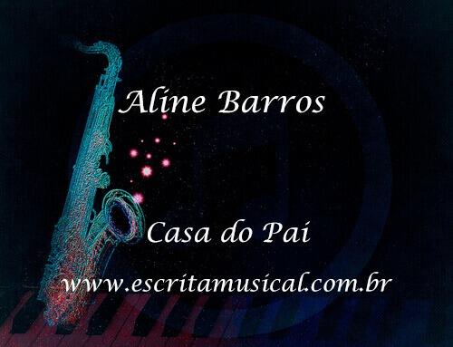 Aline-Barros-Casa-do-Pai-Partituras