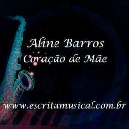 Aline Barros – Coração de Mãe