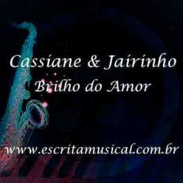 Cassiane e Jairinho – Brilho do Amor