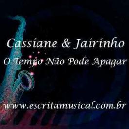 Cassiane e Jairinho – O Tempo Não Pode Apagar