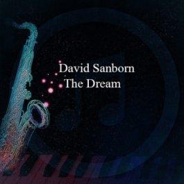 David Sanborn – The Dream