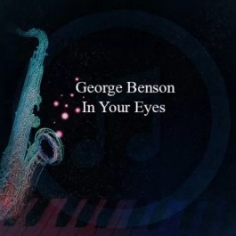 George Benson – In Your Eyes