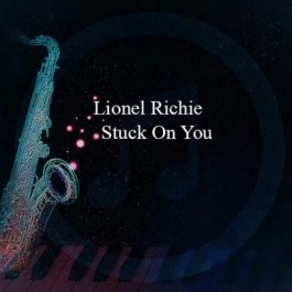 Lionel Richie – Stuck On You