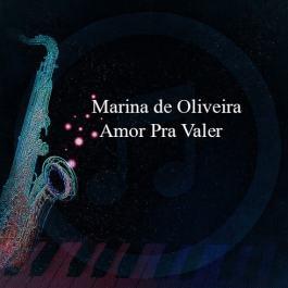 Marina de Oliveira – Amor Pra Valer