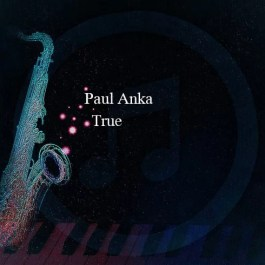 Paul Anka – True