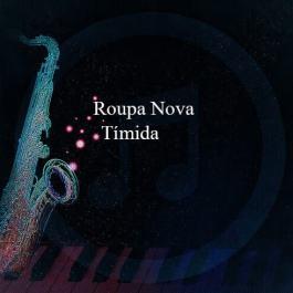 Roupa Nova – Tímida