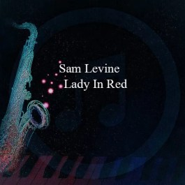 Sam Levine – Lady In Red