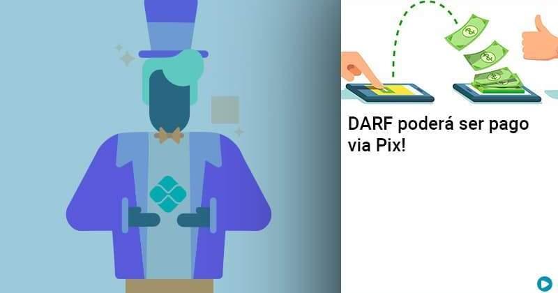 Darf Poderá Ser Pago Via Pix - Abrir Empresa Simples