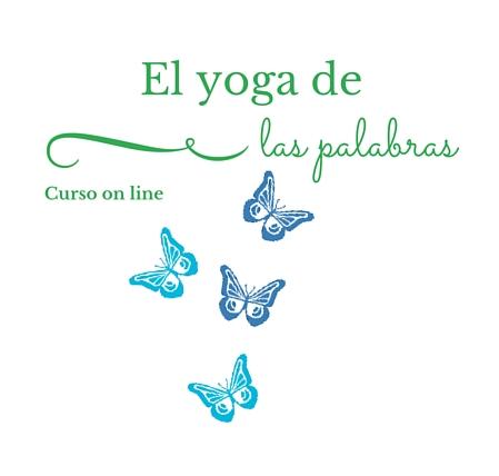 El yoga de las palabras palabras a la vida
