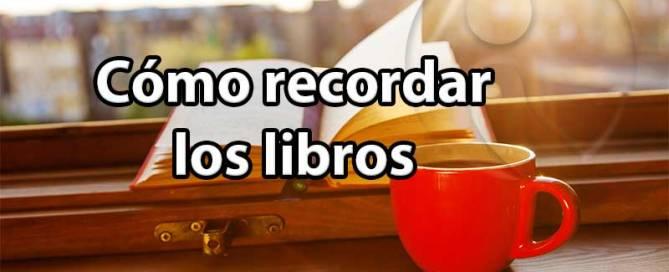 Cómo recordar los libros