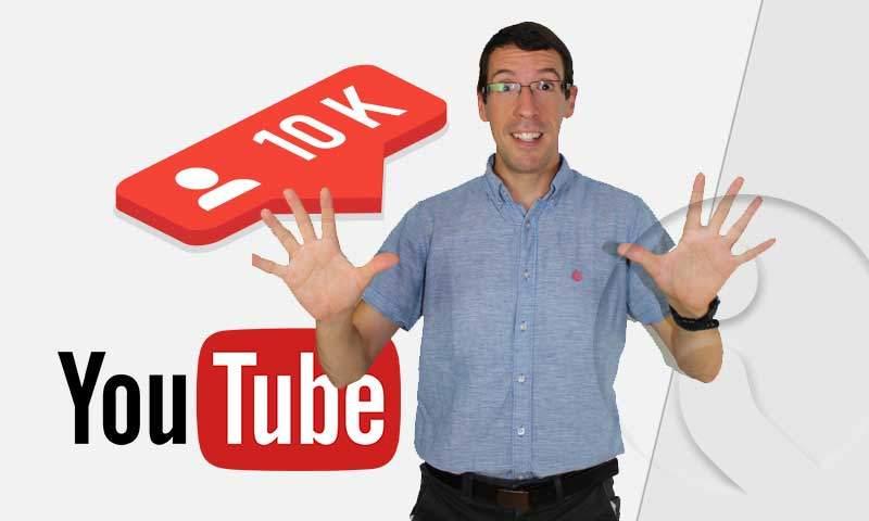 10k seguidores en YouTube