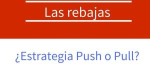Estrategia Push o Pull