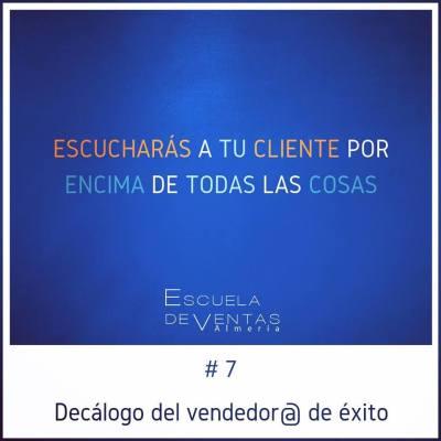 Regla numero 7 decálogo del vendedor de éxito