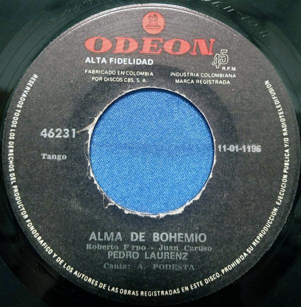 """""""Alma de bohemio"""" of Roberto Firpo, recorded by Pedro Laurenz y su Orquesta Típica with Alberto Podestá in vocals."""