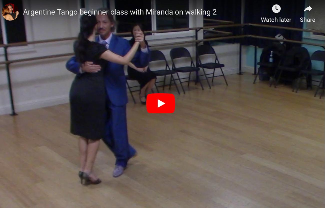 Argentine Tango beginner class with Miranda on walking 2