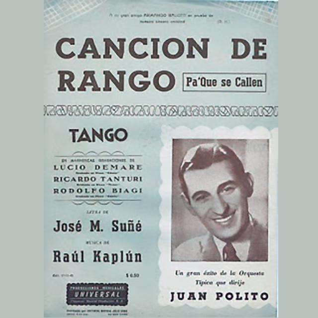 """""""Canción de rango (Pa' que se callen)"""", Argentine Tango music sheet."""