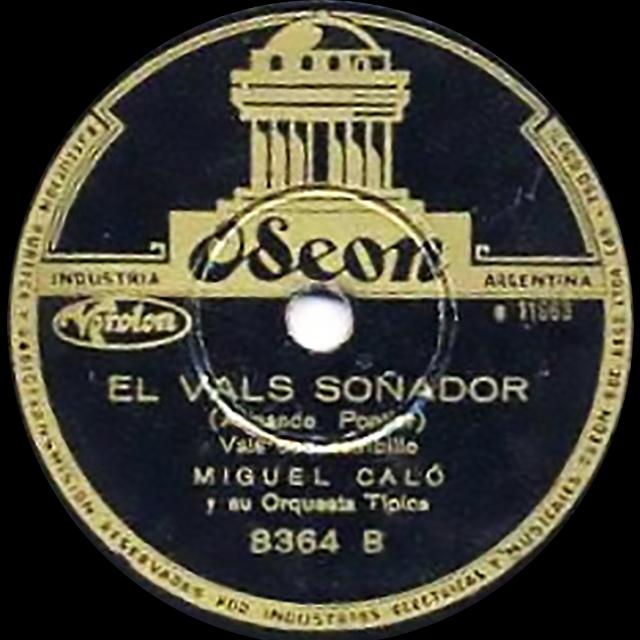"""""""El vals soñador"""", Argentine tango vinyl disc."""