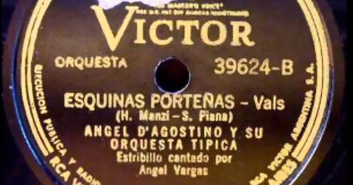 """Esquinas porteñas"", Argentine Tango vinyl disco."