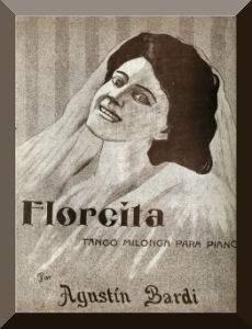 Florcita, composed by Agustín Bardi, interpreted by Lucio Demare y su Orquesta Típica in 1945.