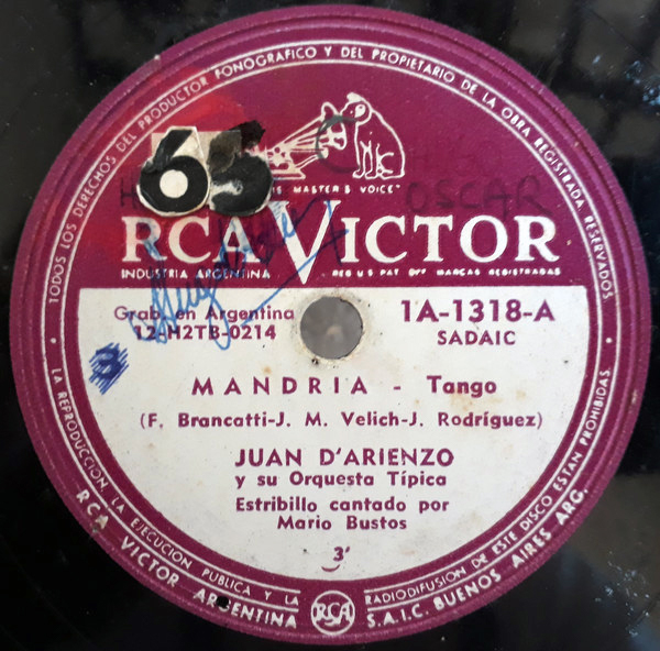 """Mandria"" by Juan D'Arienzo y su Orquesta Típica with Alberto Echagüe in vocals, 1939. Music: Juan Rodríguez. Lyrics: Francisco Brancatti / Juan Velich."